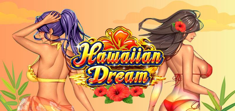 Hawaiian Dreamビデオスロット